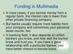 funding in multimedia8