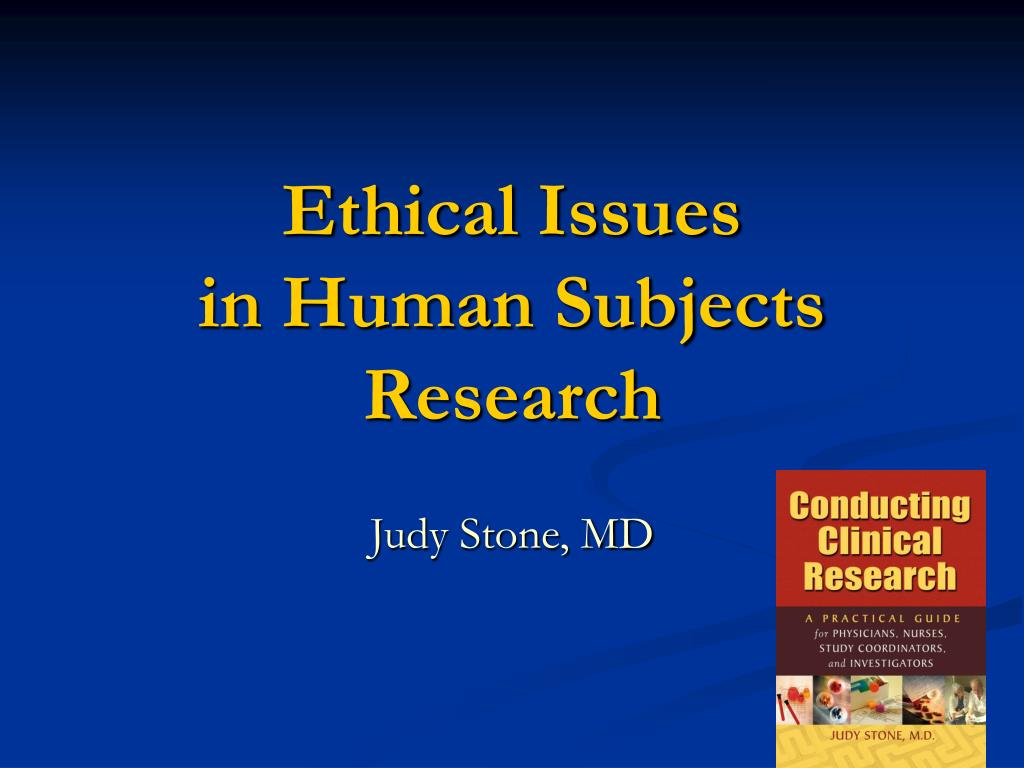 ethical issues in human subjects research l.