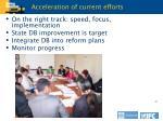 acceleration of current efforts