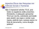aspectos ticos das pesquisas em ci ncias sociais e humanas15