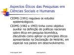 aspectos ticos das pesquisas em ci ncias sociais e humanas4