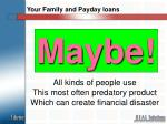 your family and payday loans