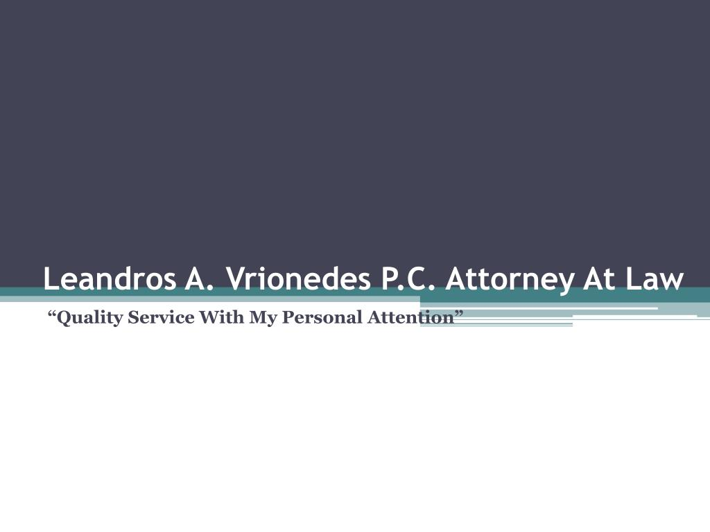 leandros a vrionedes p c attorney at law l.