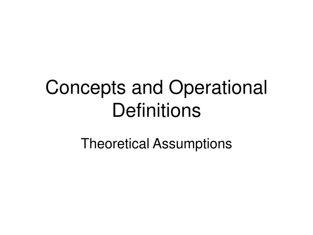 concepts and operational definitions l.