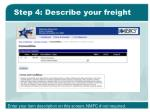 step 4 describe your freight