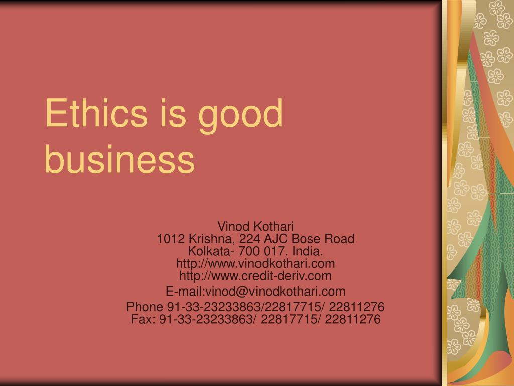 ethics is good business l.
