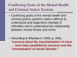 conflicting goals of the mental health and criminal justice systems