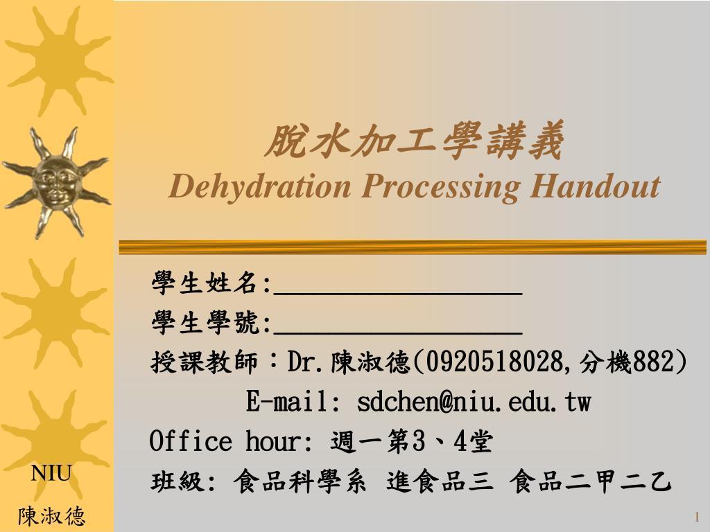 dehydration processing handout l.
