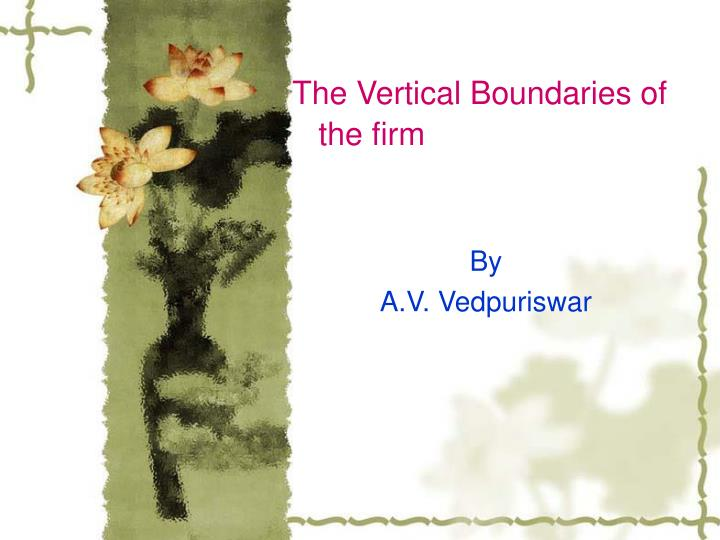 the vertical boundaries of the firm n.