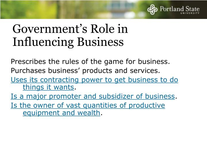Government s role in influencing business