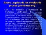 bases legales de los medios de prueba continuacion