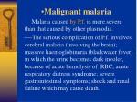 malignant malaria