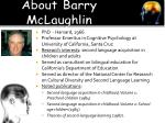 about barry mclaughlin