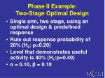 phase ii example two stage optimal design