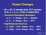 power changes