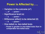power is affected by