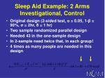 sleep aid example 2 arms investigational control