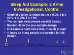 sleep aid example 2 arms investigational control63
