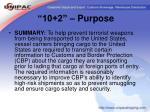 10 2 purpose