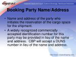 booking party name address
