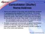 consolidator stuffer name address