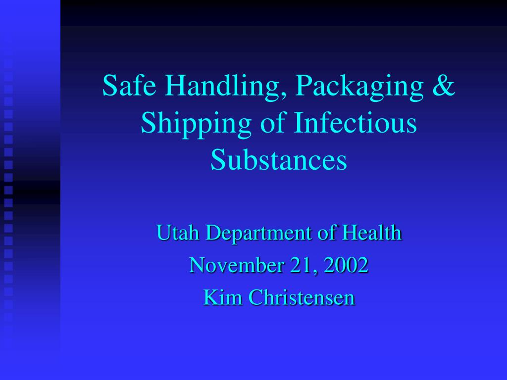 safe handling packaging shipping of infectious substances l.