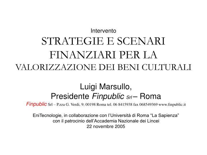 intervento strategie e scenari finanziari per la valorizzazione dei beni culturali n.