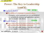 power the key to leadership cont d