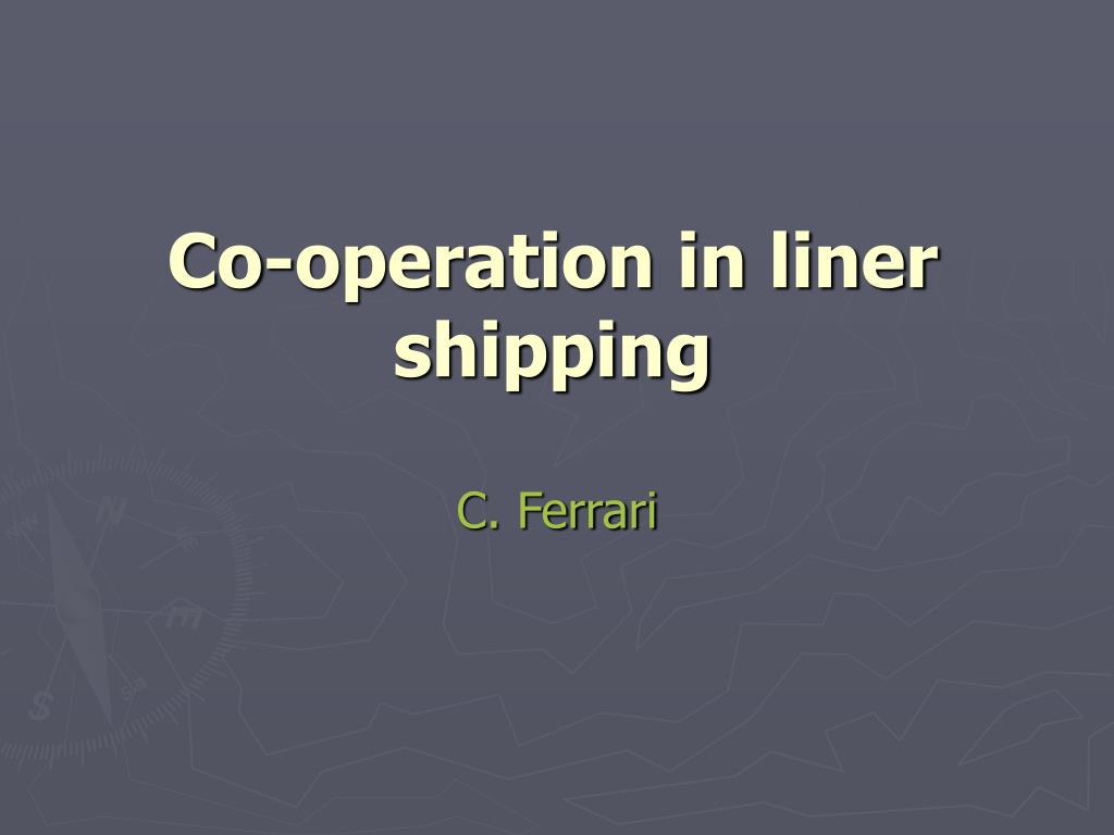 co operation in liner shipping l.