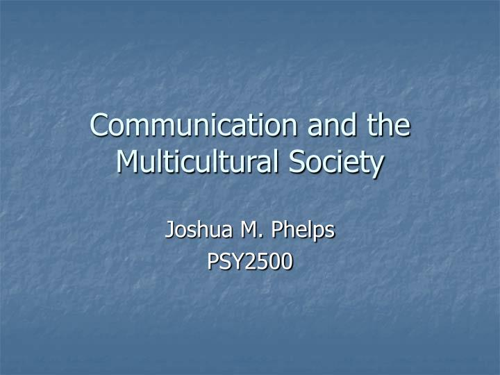communication and the multicultural society n.