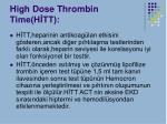 high dose thrombin time h tt