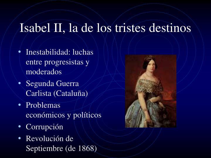 Isabel ii la de los tristes destinos