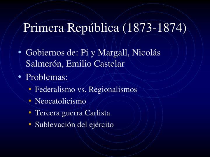 Primera República (1873-1874)
