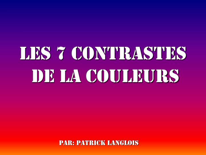 les 7 contrastes de la couleurs n.