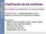 clasificaci n de los morfemas17