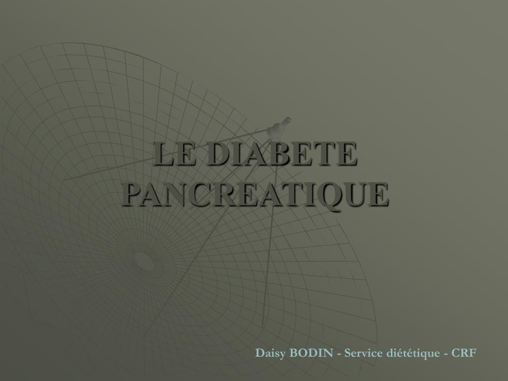 le diabete pancreatique l.