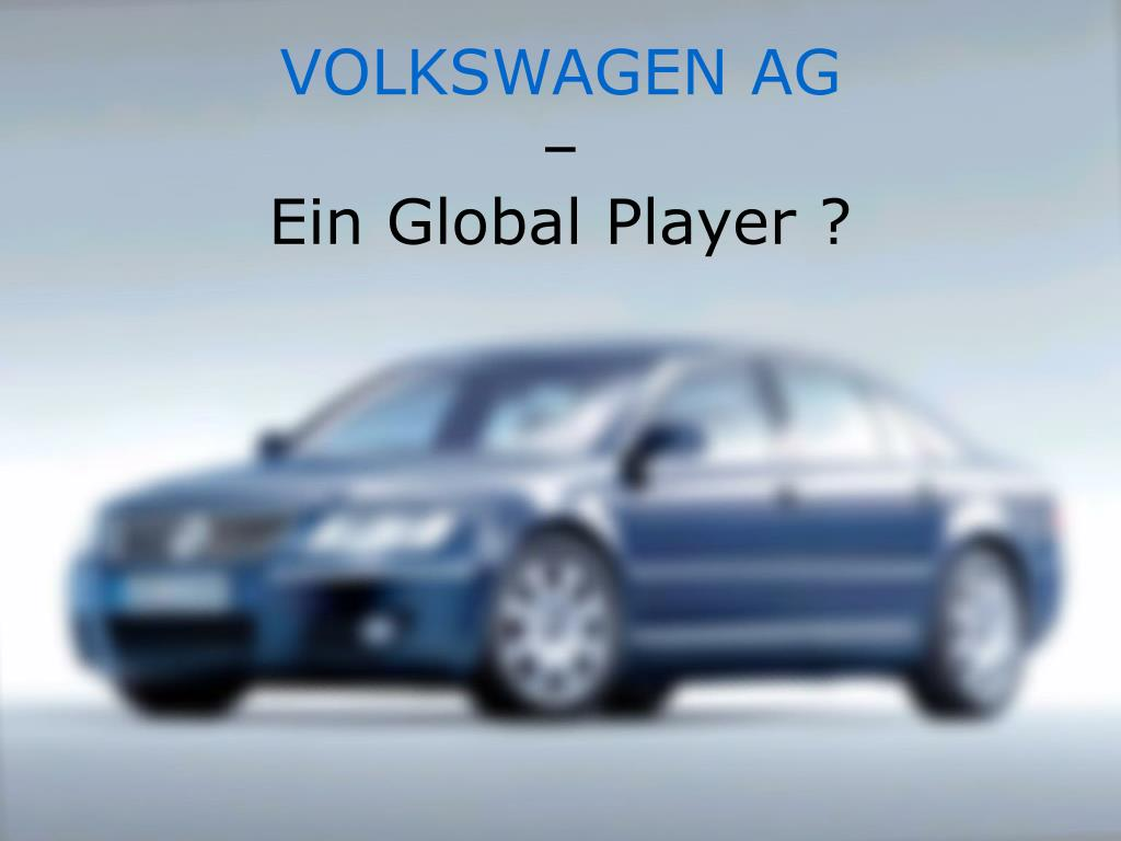 volkswagen ag ein global player l.