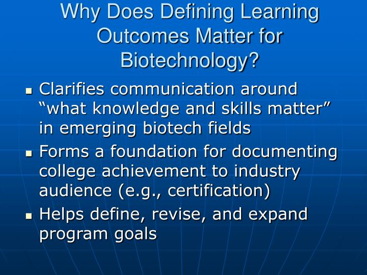 Why does defining learning outcomes matter for biotechnology