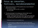focus op concerten festivals muziekevenementen