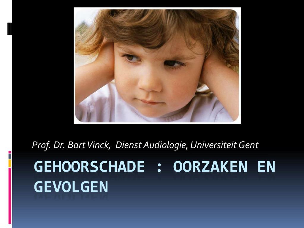 prof dr bart vinck dienst audiologie universiteit gent l.