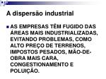 a dispers o industrial