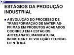 est gios da produ o industrial