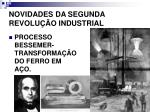 novidades da segunda revolu o industrial
