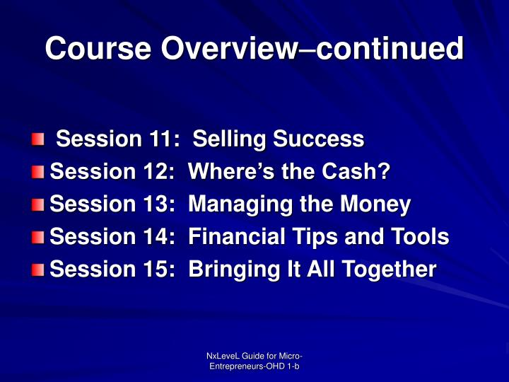 Course overview continued