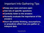 important info gathering tips