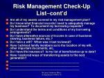 risk management check up list cont d