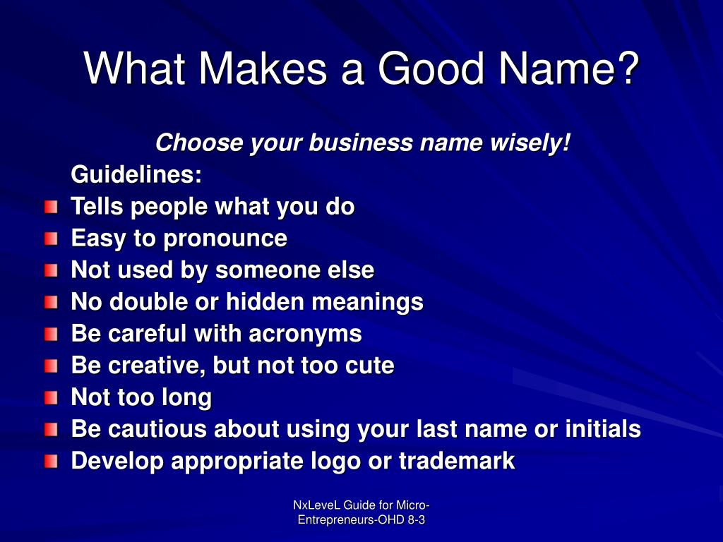 What Makes a Good Name?