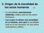 3 origen de la moralidad de los actos humanos 218