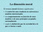 la dimensi n moral