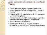 lesi n pulmonar relacionada a la transfusi n trali